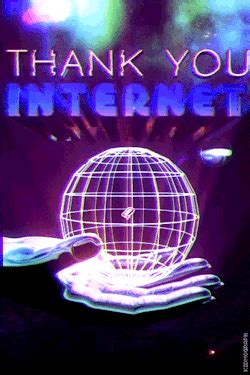 Thank You Internet GIFs - Find & Share on GIPHY