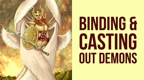 BINDING AND CASTING OUT DEMONS PRAYER (For Deliverance
