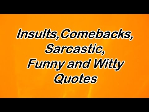 49+ Sarcastic Quote, How to Insinuate Others in a Cool Way
