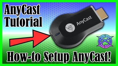AnyCast Setup Tutorial | iPhone and Android methods | M2