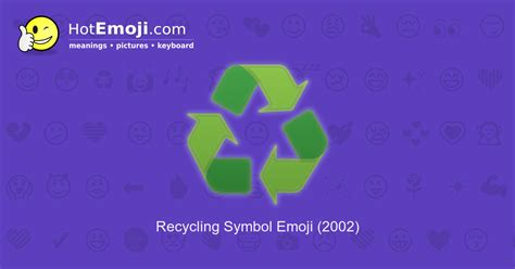 ♻️ Recycle Emoji Meaning with Pictures: from A to Z