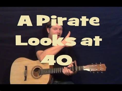 A Pirate Looks at Forty - Jimmy Buffett - Easy Strum