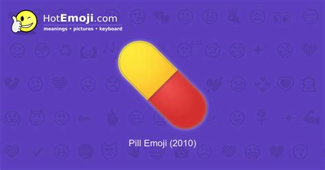 Pill Emoji Meaning with Pictures: from A to Z